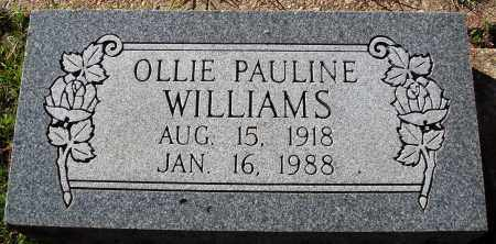 WILLIAMS, OLLIE PAULINE - Conway County, Arkansas | OLLIE PAULINE WILLIAMS - Arkansas Gravestone Photos