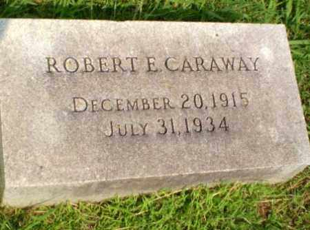 CARAWAY, ROBERT E - Craighead County, Arkansas | ROBERT E CARAWAY - Arkansas Gravestone Photos