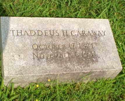 CARAWAY (FAMOUS), THADDEUS HORATIUS - Craighead County, Arkansas | THADDEUS HORATIUS CARAWAY (FAMOUS) - Arkansas Gravestone Photos