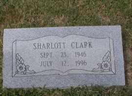 CLARK, SHARLOTT - Craighead County, Arkansas | SHARLOTT CLARK - Arkansas Gravestone Photos