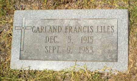 LILES, GARLAND FRANCIS - Craighead County, Arkansas | GARLAND FRANCIS LILES - Arkansas Gravestone Photos