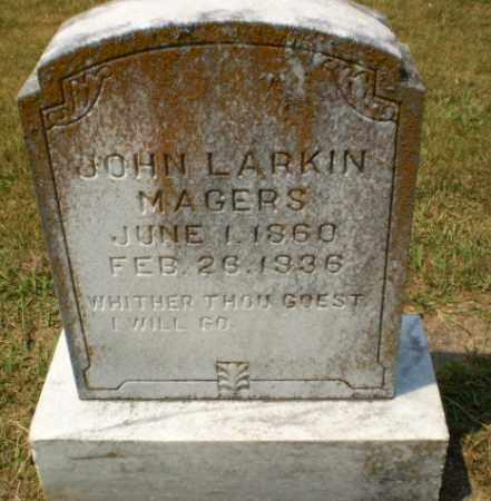 MAGERS, JOHN LARKIN - Craighead County, Arkansas | JOHN LARKIN MAGERS - Arkansas Gravestone Photos