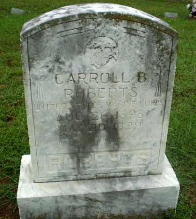 ROBERTS  (VETERAN), CARROLL B - Craighead County, Arkansas | CARROLL B ROBERTS  (VETERAN) - Arkansas Gravestone Photos