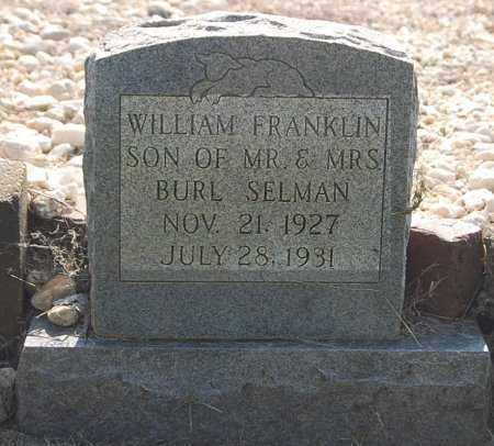 SELMAN, WILLIAM FRANKLIN - Craighead County, Arkansas | WILLIAM FRANKLIN SELMAN - Arkansas Gravestone Photos