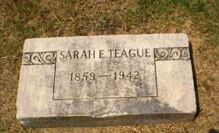 TEAGUE, SARAH E - Craighead County, Arkansas | SARAH E TEAGUE - Arkansas Gravestone Photos