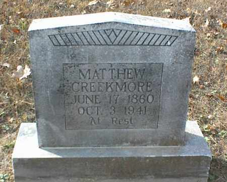 CREEKMORE, MATTHEW - Crawford County, Arkansas | MATTHEW CREEKMORE - Arkansas Gravestone Photos