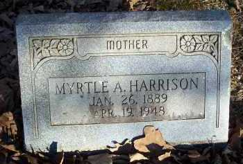 HARRISON, MYRTLE A - Crawford County, Arkansas | MYRTLE A HARRISON - Arkansas Gravestone Photos