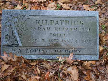 "KILPATRICK, SARAH ELIZABETH ""SILL"" - Crawford County, Arkansas | SARAH ELIZABETH ""SILL"" KILPATRICK - Arkansas Gravestone Photos"