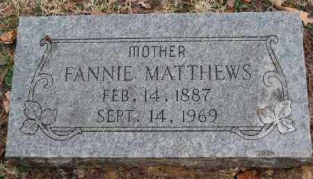MATTHEWS, FANNIE - Crawford County, Arkansas | FANNIE MATTHEWS - Arkansas Gravestone Photos