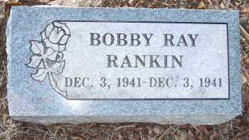 RANKIN, BOBBY RAY - Crawford County, Arkansas | BOBBY RAY RANKIN - Arkansas Gravestone Photos