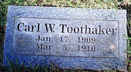 TOOTHAKER, CARL W - Crawford County, Arkansas | CARL W TOOTHAKER - Arkansas Gravestone Photos