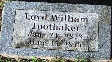 TOOTHAKER, LOYD WILLIAM - Crawford County, Arkansas   LOYD WILLIAM TOOTHAKER - Arkansas Gravestone Photos