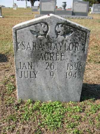 TAYLOR ACREE, SARA - Cross County, Arkansas | SARA TAYLOR ACREE - Arkansas Gravestone Photos