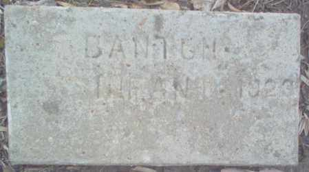 BANTON, INFANT - Cross County, Arkansas | INFANT BANTON - Arkansas Gravestone Photos