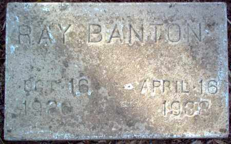 BANTON, RAY - Cross County, Arkansas | RAY BANTON - Arkansas Gravestone Photos
