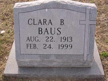 BAUS, CLARA B - Cross County, Arkansas | CLARA B BAUS - Arkansas Gravestone Photos
