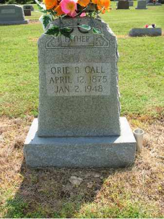 CALL, ORIE B - Cross County, Arkansas | ORIE B CALL - Arkansas Gravestone Photos