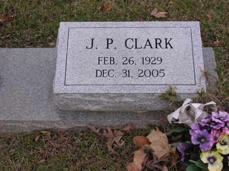CLARK, J P - Cross County, Arkansas | J P CLARK - Arkansas Gravestone Photos