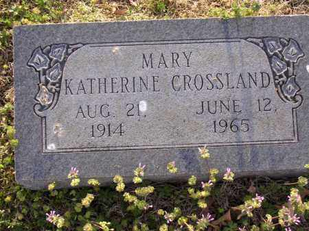 CROSSLAND, MARY KATHERINE - Cross County, Arkansas | MARY KATHERINE CROSSLAND - Arkansas Gravestone Photos