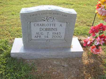 DOBBINS, CHARLOTTE A - Cross County, Arkansas | CHARLOTTE A DOBBINS - Arkansas Gravestone Photos