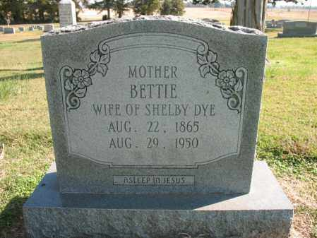 DYE, BETTIE - Cross County, Arkansas | BETTIE DYE - Arkansas Gravestone Photos