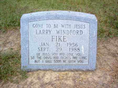 FIKE, LARRY WINDFORD - Cross County, Arkansas | LARRY WINDFORD FIKE - Arkansas Gravestone Photos