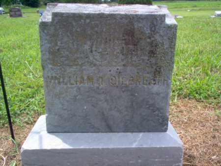 GILBREATH, WILLIAM T - Cross County, Arkansas | WILLIAM T GILBREATH - Arkansas Gravestone Photos