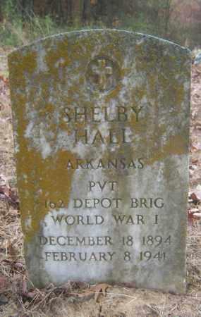 HALL (VETERAN WWI), SHELBY - Cross County, Arkansas | SHELBY HALL (VETERAN WWI) - Arkansas Gravestone Photos