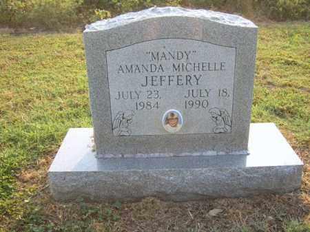 "JEFFERY, AMANDA MICHELLE ""MANDY"" - Cross County, Arkansas | AMANDA MICHELLE ""MANDY"" JEFFERY - Arkansas Gravestone Photos"