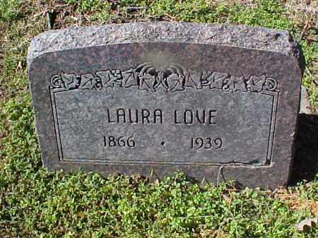 LOVE, LAURA - Cross County, Arkansas | LAURA LOVE - Arkansas Gravestone Photos