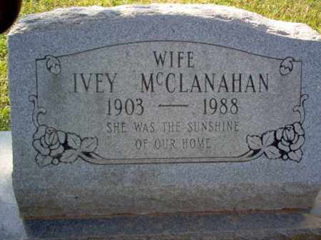 MCCLANAHAN, IVEY - Cross County, Arkansas | IVEY MCCLANAHAN - Arkansas Gravestone Photos