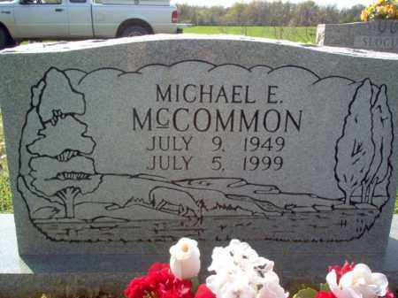 MCCOMMON, MICHEAL E - Cross County, Arkansas | MICHEAL E MCCOMMON - Arkansas Gravestone Photos