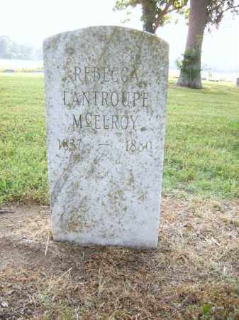 LANTROUPE MCELROY, REBECCA - Cross County, Arkansas | REBECCA LANTROUPE MCELROY - Arkansas Gravestone Photos