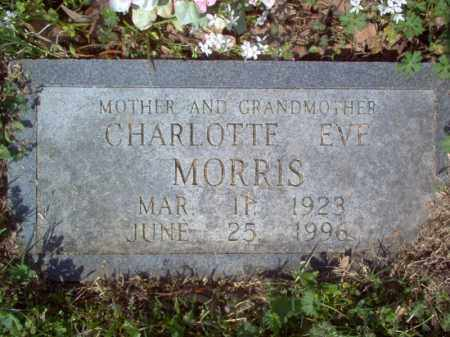 MORRIS, CHARLOTTE EVE - Cross County, Arkansas | CHARLOTTE EVE MORRIS - Arkansas Gravestone Photos