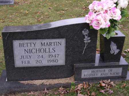 MARTIN NICHOLLS, BETTY - Cross County, Arkansas | BETTY MARTIN NICHOLLS - Arkansas Gravestone Photos
