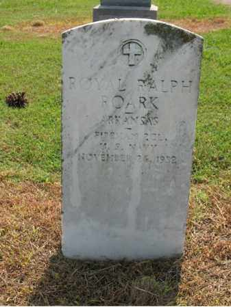 ROARK (VETERAN), ROYAL RALPH - Cross County, Arkansas | ROYAL RALPH ROARK (VETERAN) - Arkansas Gravestone Photos