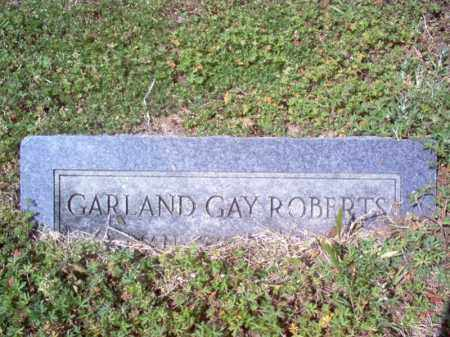 ROBERTS, GARLAND GAY - Cross County, Arkansas | GARLAND GAY ROBERTS - Arkansas Gravestone Photos