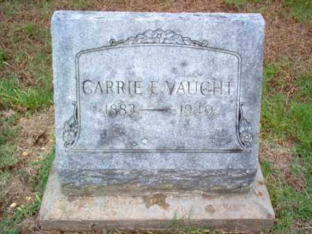 VAUGHT, CARRIE E - Cross County, Arkansas | CARRIE E VAUGHT - Arkansas Gravestone Photos