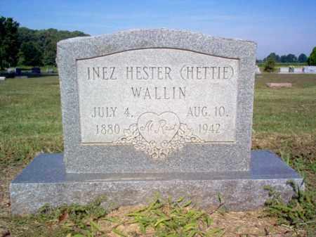 "WALLIN, INEZ HESTER ""HETTIE"" - Cross County, Arkansas | INEZ HESTER ""HETTIE"" WALLIN - Arkansas Gravestone Photos"
