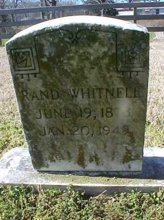 WHITNELL, RAND - Cross County, Arkansas | RAND WHITNELL - Arkansas Gravestone Photos