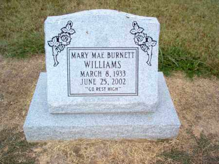 BURNETT WILLIAMS, MARY MAE - Cross County, Arkansas | MARY MAE BURNETT WILLIAMS - Arkansas Gravestone Photos
