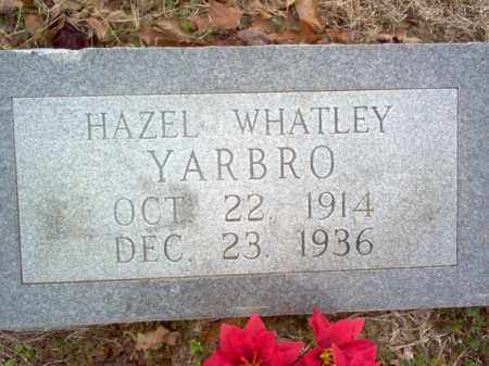 WHATLEY YARBRO, HAZEL - Cross County, Arkansas | HAZEL WHATLEY YARBRO - Arkansas Gravestone Photos