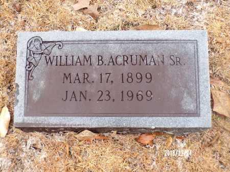 ACRUMAN, SR, WILLIAM B - Dallas County, Arkansas | WILLIAM B ACRUMAN, SR - Arkansas Gravestone Photos