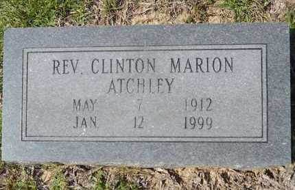 ATCHLEY REV, CLINTON MARION - Dallas County, Arkansas | CLINTON MARION ATCHLEY REV - Arkansas Gravestone Photos