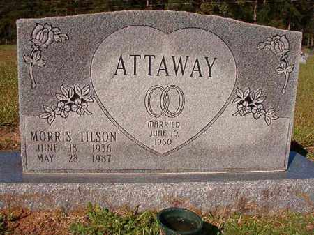 ATTAWAY, MORRIS TILSON - Dallas County, Arkansas | MORRIS TILSON ATTAWAY - Arkansas Gravestone Photos