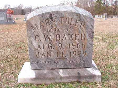 TOLER BAKER, MARY - Dallas County, Arkansas | MARY TOLER BAKER - Arkansas Gravestone Photos
