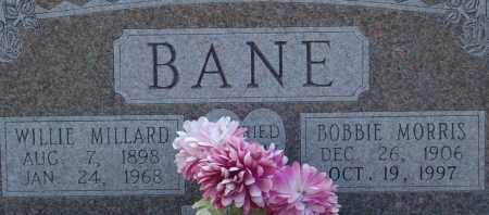BANE, WILLIE MILLARD - Dallas County, Arkansas | WILLIE MILLARD BANE - Arkansas Gravestone Photos