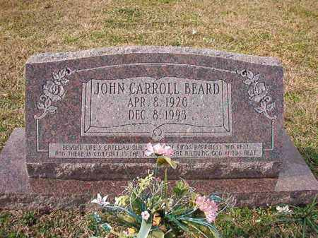 BEARD, JOHN CARROLL - Dallas County, Arkansas | JOHN CARROLL BEARD - Arkansas Gravestone Photos