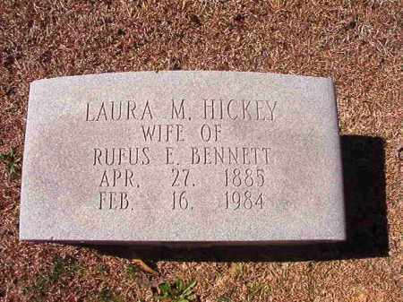 HICKEY BENNETT, LAURA M - Dallas County, Arkansas | LAURA M HICKEY BENNETT - Arkansas Gravestone Photos
