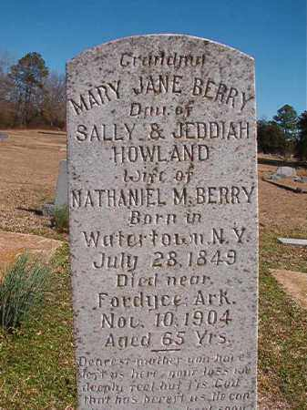 HOWLAND BERRY, MARY JANE - Dallas County, Arkansas | MARY JANE HOWLAND BERRY - Arkansas Gravestone Photos